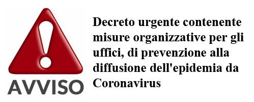 Avviso della Provincia: Decreto urgente contenente misure organizzative per gli uffici, di prevenzione della diffusione dell'epidemia da Coronavirus